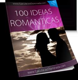100 Idéias Romanticas