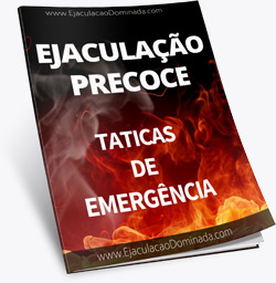 Ebook Ejaculação Dominada - Técnicas de Emergência
